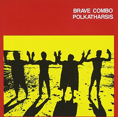 Brave Combo/Polkatharsis@Cd-R
