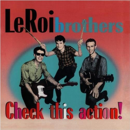 leroi-brothers-check-this-action