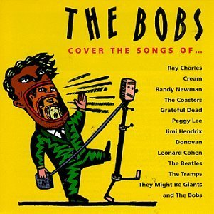 Bobs Cover The Songs Of...