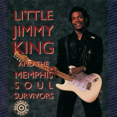 Little Jimmy & Memphis So King Little Jimmy King & Memphis So