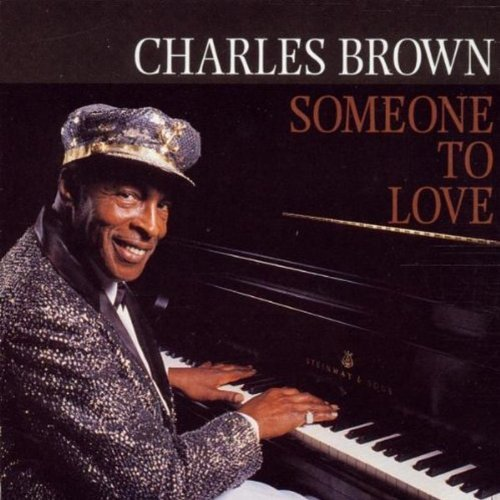 Charles Brown Someone To Love