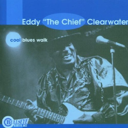 eddy-clearwater-cool-blues-walk