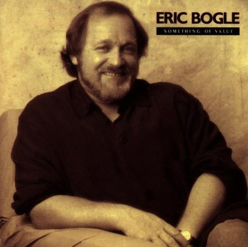 eric-bogle-something-of-value