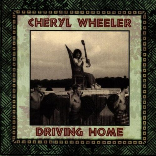 Cheryl Wheeler Driving Home