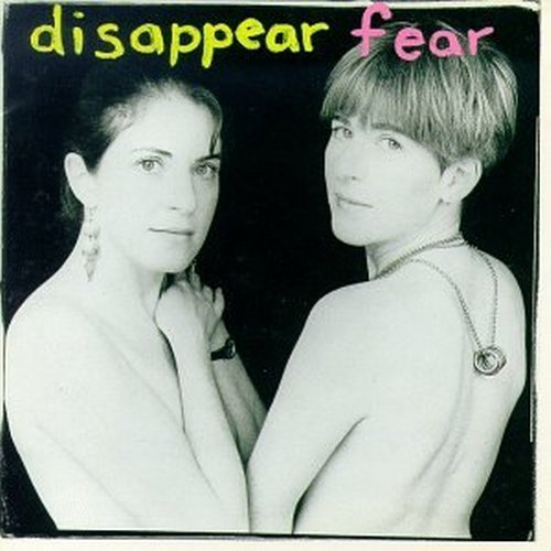 disappear-fear-disappear-fear