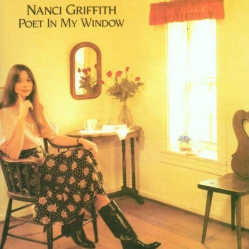 nanci-griffith-poet-in-my-window-remastered