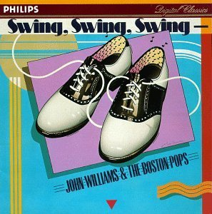 John Williams Swing Swing Swing Williams Boston Pops Orch