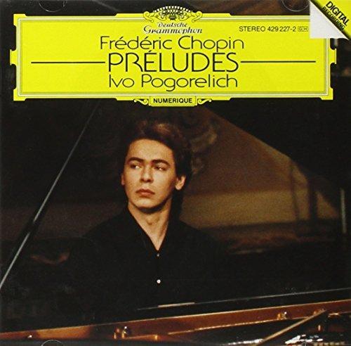 Frédéric Chopin/Preludes-Comp@Pogorelich*ivo (Pno)