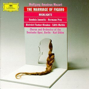 Bohm Chorus & Orch. Of The Ger Figaro (highlights) Janowitz Prey Fischer Dieskau Bohm Berlin Opera Orch