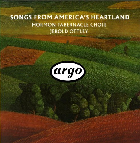 Mormon Tabernacle Choir Songs From American's Heartlan Ottley Mormon Tabernacle Choir