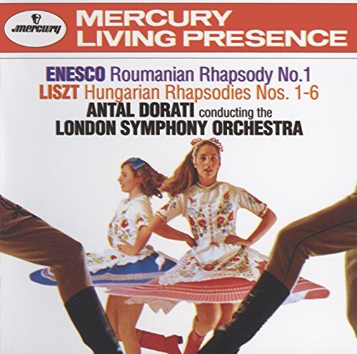 Liszt Enesco Hungarian Rhaps 1 6 Roumanian Dorati London So
