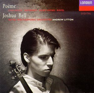 Chausson Ravel Massenet Etc Poeme Tzigane Meditation De Th Bell*joshua (vn) Litton Royal Po