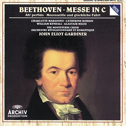 Ludwig Van Beethoven Mass Ah Perfido! Calm Sea & Pr Margiano Robbin Kendall Miles Gardiner Orch Revolutionnaire