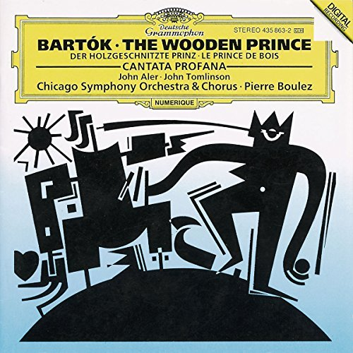 Béla Bartók Wooden Prince Cant Profana Boulez Chicago So