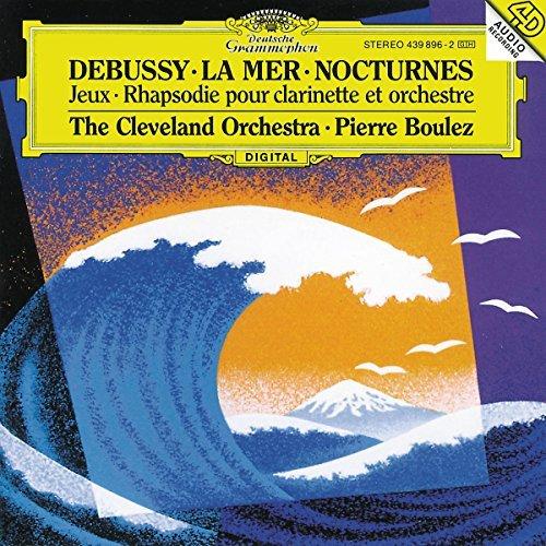 Boulez/Cleveland Orch./La Mer/Nocturnes/Jeux@Boulez/Cleveland Orch