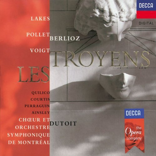 H. Berlioz Troyens Comp Opera Lakes Pollet Voigt Quilico + Dutoit Montreal So & Choir