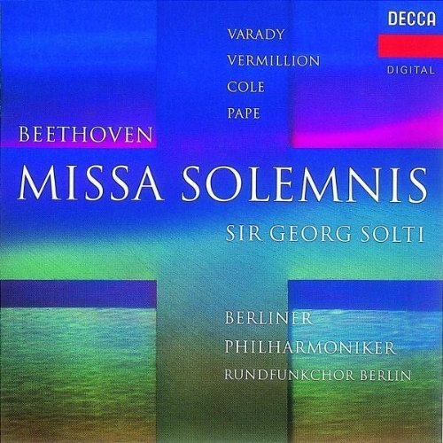 lv-beethoven-missa-solemnis-varady-vermillion-cole-pape-solti-berlin-phil
