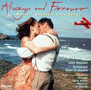 Always & Forever Movies' Greatest Love Songs