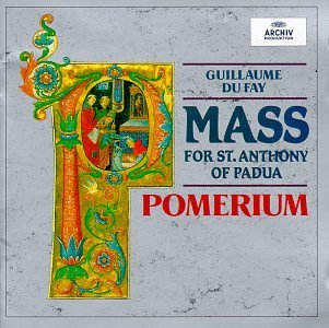 G. Dufay St Anthony Mass Blachly Pomerium