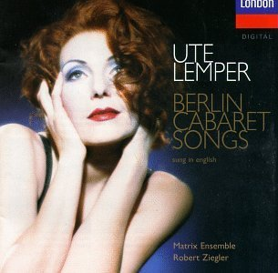 Ute Lemper Berlin Cabaret Songs (english) Lemper (voice)