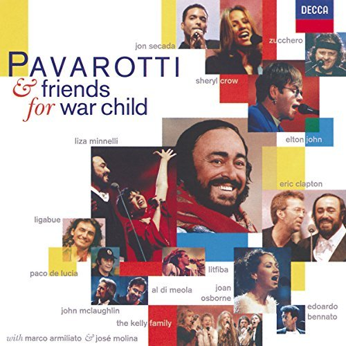 Luciano & Friends Pavarotti War Child Pavarotti John Clapton Osborne