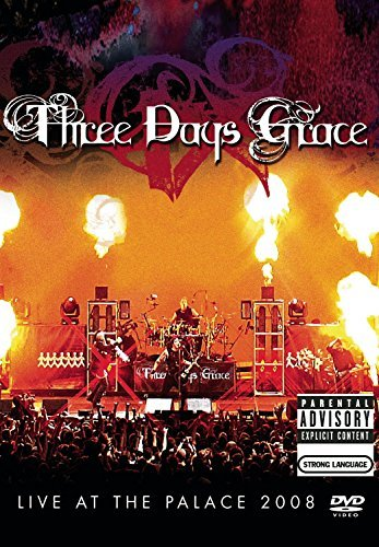 Three Days Grace Live At The Palace 2008 Explicit Version