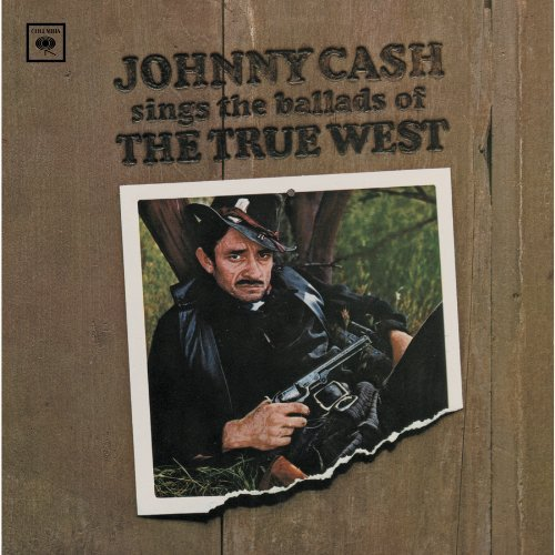 Johnny Cash Sings Ballads Of The True West Remastered