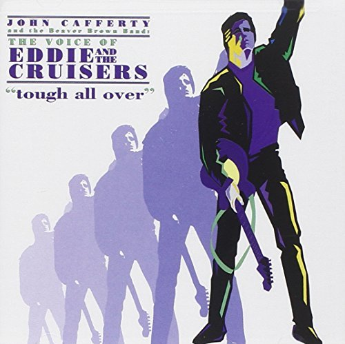 John Cafferty & The Beaver Brown Band Tough All Over