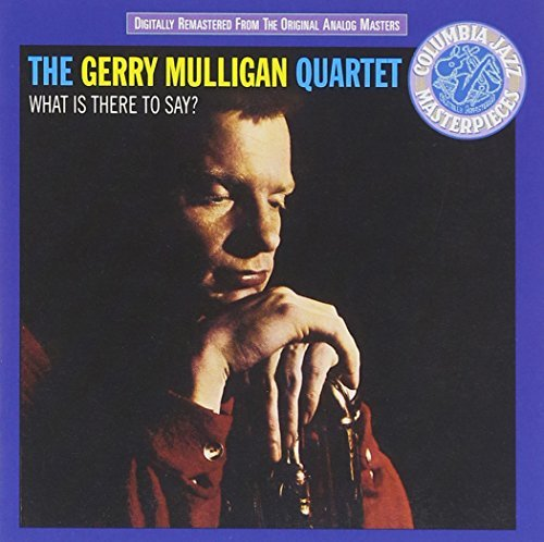 gerry-mulligan-what-is-there-to-say