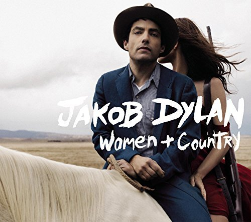 Jakob Dylan Women & Country