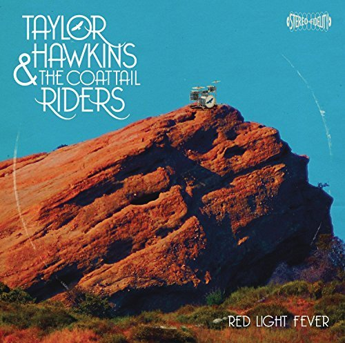 Taylor & The Coattail Hawkins Red Light Fever