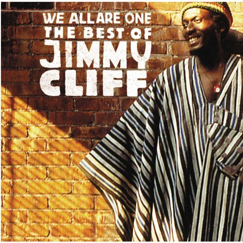 Jimmy Cliff We All Are One Best Of Jimmy