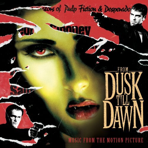 From Dusk Till Dawn Soundtrack Vaughn Zz Top Tito & Tarantula