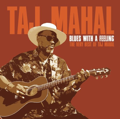 Taj Mahal Blues With A Feeling