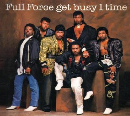 full-force-get-busy-1-time-