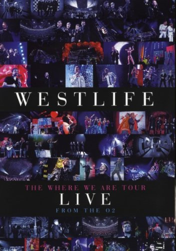 Westlife Where We Are Tour Live At The Import Eu