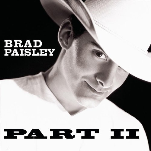 Brad Paisley Part Ii