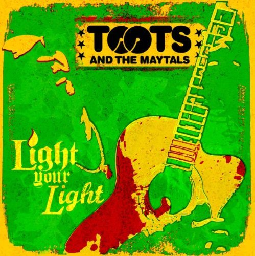 Toots & The Maytals Light Your Light
