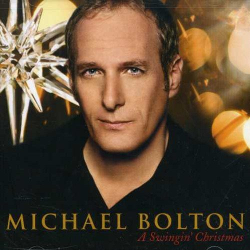 Michael Bolton Swingin' Christmas