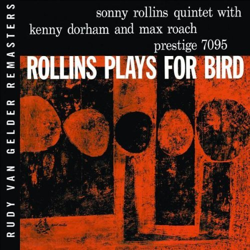 Sonny Rollins Rollins Plays For Bird