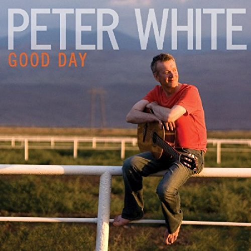 Peter White Good Day