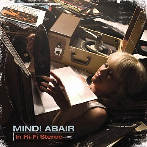 Mindi Abair In Hi Fi Stereo