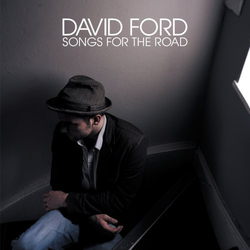 David Ford Songs For The Road