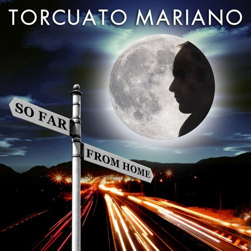 Torcuato Mariano So Far From Home