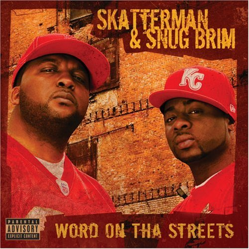 Skatterman & Snug Brim Word On Tha Streets Explicit Version
