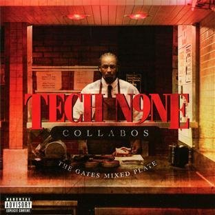 Tech N9ne Collabos Gates Mixed Plate Explicit Version