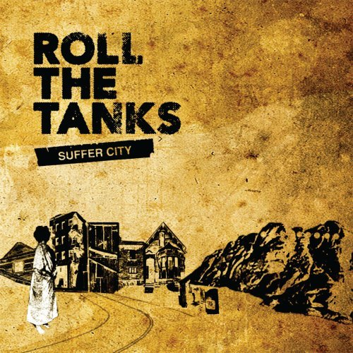 roll-the-tanks-suffer-city-explicit-version