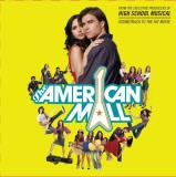 American Mall Soundtrack To Th Soundtrack
