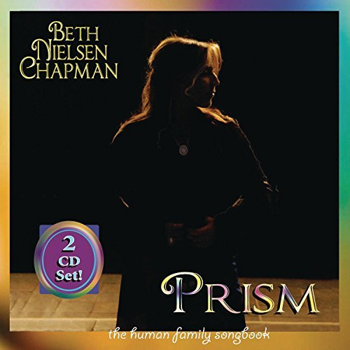 Beth Nielsen Chapman Prism The Human Family 2 CD Set