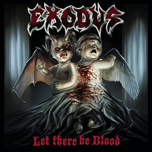 Exodus Let There Be Blood